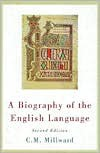 A Biography of the English Language - Celia M. Millward