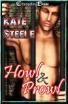 Howl & Prowl (Hoosier Werewolf, # 1-3) - Kate Steele