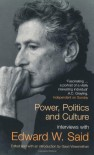 Power, Politics And Culture - Edward W. Said, Bernard Lewis, Leon Wieseltier, Christopher Hitchens, William Hardy McNeill
