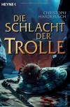 Die Schlacht der Trolle - Christoph Hardebusch
