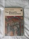 The Monastic Achievement - George Zarnecki