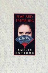 Fear and Trembling - Adriana  Hunter, Amélie Nothomb