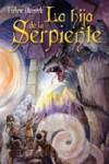 La hija de la serpiente (Novela juvenil) - Evelyne Okonnek