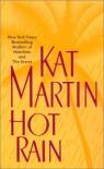 Hot Rain - Kat Martin