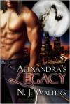 Alexandra's Legacy - N.J. Walters