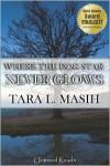 Where The Dog Star Never Glows - Tara L. Masih