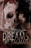 Dreams the Ragman - Greg F. Gifune