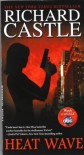 Heat Wave, Premium Edition (Nikki Heat, Book 1) - Richard Castle