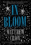 In Bloom - Matthew Crow