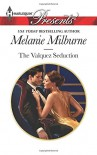 The Valquez Seduction (Harlequin PresentsThe Playboys of Argen) - Melanie Milburne