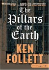 The Pillars Of The Earth - Ken Follett, George Ralph