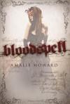 Bloodspell - Amalie Howard