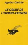 Le crime de l'Orient-Express - Agatha Christie