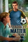 Appearances Matter  - Jeff Erno