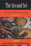 The Second Set: The Jazz Poetry Anthology - Sascha Feinstein