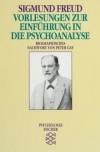 Vorlesungen zur Einführung in die Psychoanalyse - Sigmund Freud