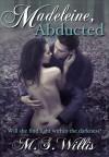 Madeleine Abducted - M.S. Willis