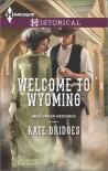 Welcome to Wyoming (Mail-Order Weddings) - Kate Bridges