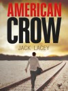 American Crow (The Missing Series) - Jack Lacey
