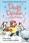 Daisy Dawson and the Big Freeze - Steve Voake, Jessica Meserve
