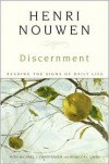 Discernment: Reading the Signs of Daily Life - Henri J.M. Nouwen