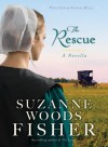 The Rescue - Suzanne Woods Fisher