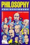 Philosophy For Beginners (For Beginners) - Richard Osborne, Ralph Edney