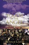 Touch of the Angel  - Rosalie Lario