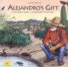 Alejandro's Gift - Richard E. Albert, Sylvia Long