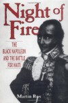 Night of Fire: The Black Napoleon and the Battle for Haiti - Martin Ros