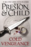 Cold Vengeance - Douglas Preston, Lincoln Child