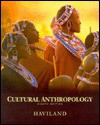 Cultural Anthropology - William A. Haviland