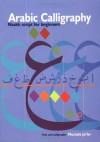 Arabic Calligraphy: Naskh Script for Beginners - Mustafa Ja'far