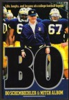 Bo: Life, Laughs, and Lessons of a College Football Legend - Mitch Albom, Bo Schembechler