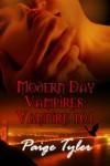 Modern Day Vampires: Vampire 101 - Paige Tyler