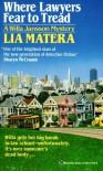 Where Lawyers Fear to Tread - Lia Matera