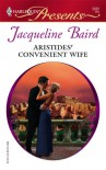 Aristides' Convenient Wife - Jacqueline Baird