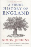 A Short History of England - Simon Jenkins