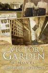 Victory Garden - Meredith Allard