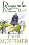 Rumpole and the Primrose Path - John Mortimer