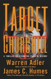 Target Churchill - Warren Adler;James Humes