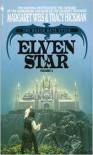 Elven Star  - Margaret Weis, Tracy Hickman