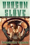 Dragon and Slave (Dragonback #3) - Timothy Zahn