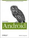Learning Android - Marko Gargenta