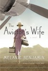 The Aviator's Wife - Melanie Benjamin