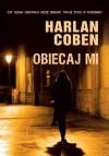 Obiecaj mi  - Zbigniew A. Królicki, Harlan Coben