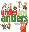 Uncles and Antlers (Richard Jackson Books) (Richard Jackson Books (Atheneum Hardcover)) - Lisa Wheeler;Brian Floca