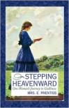 Stepping Heavenward - Elizabeth Payson Prentiss