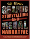 Graphic Storytelling and Visual Narrative - Will Eisner