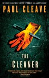 The Cleaner: A Thriller - Paul Cleave